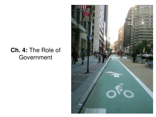 Ch. 4:  The Role of Government
