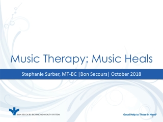 Music Therapy: Music Heals