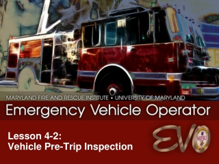Lesson 4-2:   Vehicle Pre-Trip Inspection