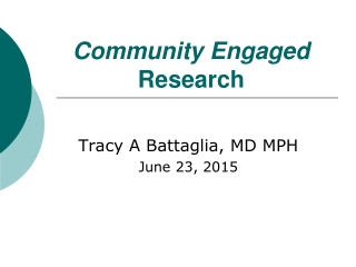 Community Engaged Research