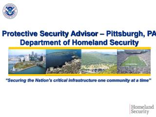 """Securing the Nation's critical infrastructure one community at a time"""