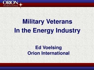 Ed Voelsing Orion International