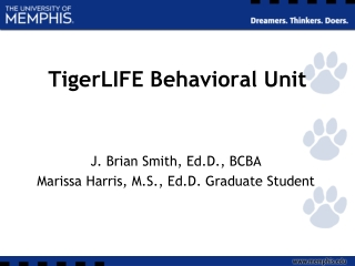 TigerLIFE Behavioral Unit