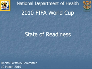 2010 FIFA World Cup State of Readiness