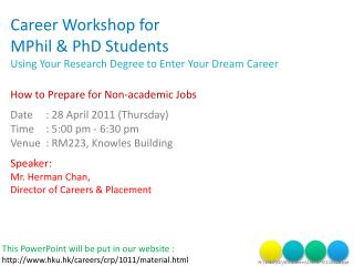 Career Workshop for MPhil  PhD Students Using Your Research Degree to Enter Your Dream Career