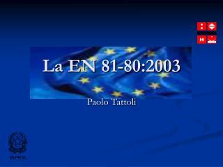 La EN 81-80:2003
