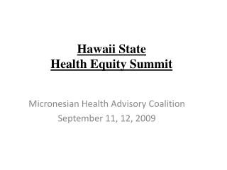 Hawaii State  Health Equity Summit