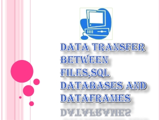 Data transfer between  files,sql  databases and dataframes