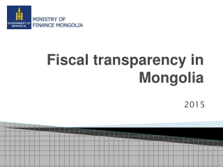 Fiscal transparency in Mongolia