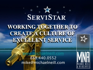 WORKING TOGETHER TO CREATE A CULTURE OF EXCELLENT SERVICE