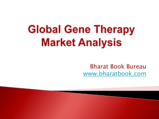 Global Gene Therapy Market Analysis