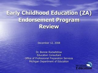 Early Childhood Education (ZA) Endorsement Program Review
