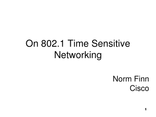 On 802.1 Time Sensitive Networking
