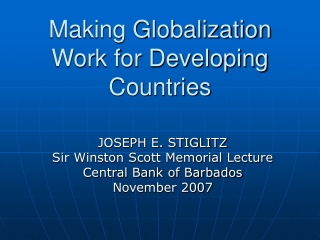 Making Globalization Work for Developing Countries