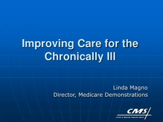 Improving Care for the Chronically Ill