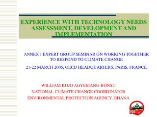 EXPERIENCE WITH TECHNOLOGY NEEDS ASSESSMENT, DEVELOPMENT AND IMPLEMENTATION