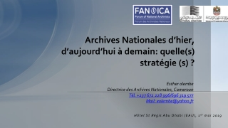 Archives Nationales d'hier, d'aujourd'hui à demain: quelle(s) stratégie (s) ?