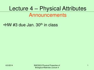 HW #3 due Jan. 30 th  in class
