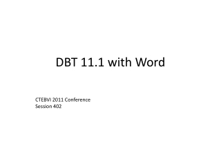 DBT 11.1 with Word