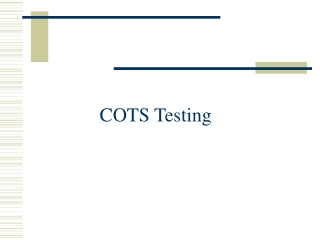COTS Testing