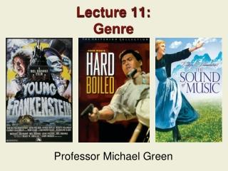 Lecture 11: Genre