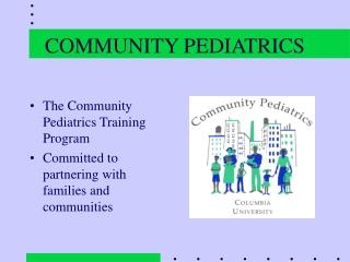 COMMUNITY PEDIATRICS