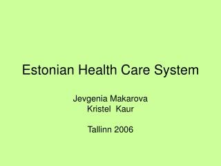Estonian Health Care System