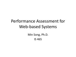 Performance Assessment for Web-based Systems