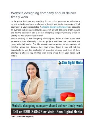 Website designing company should deliver timely work