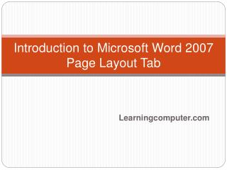 Introduction to Microsoft Word 2007  Page Layout Tab