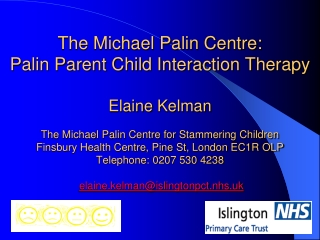 The Michael Palin Centre for Stammering Children London, England