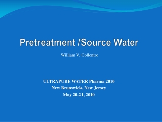 Pretreatment /Source Water