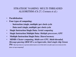 STRATEGIC NAMING: MULTI-THREADED ALGORITHM (Ch 27, Cormen et al.)