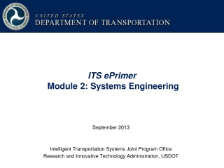 ITS ePrimer Module 2: Systems Engineering
