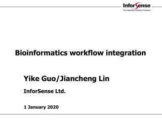Bioinformatics workflow integration