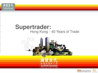 Supertrader: