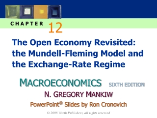 The Open Economy Revisited:   the Mundell-Fleming Model and the Exchange-Rate Regime