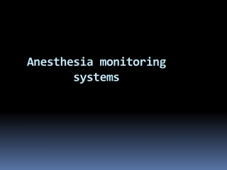 Anesthesia monitoring systems