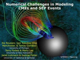 Numerical Challenges in Modeling CMEs and SEP Events