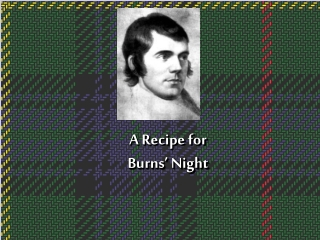 A Recipe for  Burns' Night