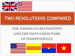 TWO REVOLUTIONS COMPARED