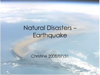 Natural Disasters – Earthquake