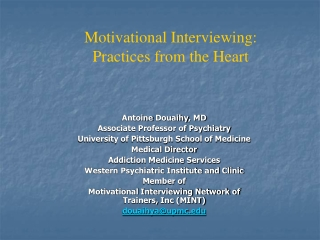 Motivational Interviewing: Practices from the Heart