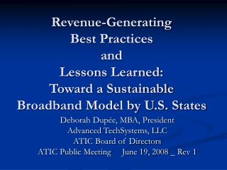 Revenue-Generating  Best Practices  and  Lessons Learned: Toward a Sustainable Broadband Model by U.S. States