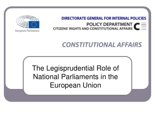 The Legisprudential Role of  National Parliaments in the  European Union