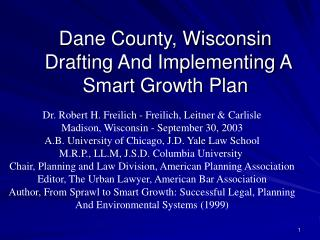 Dane County, Wisconsin  Drafting And Implementing A Smart Growth Plan