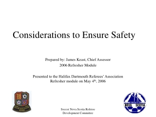 Considerations to Ensure Safety