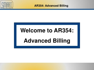 Welcome to AR354: Advanced Billing