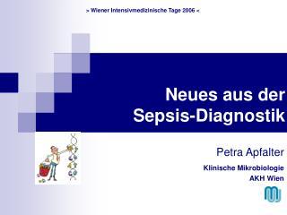Neues aus der   Sepsis-Diagnostik