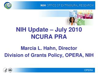 NIH Update – July 2010 NCURA PRA